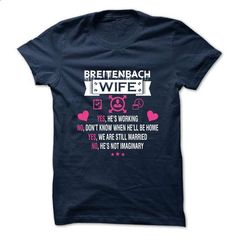 BREITENBACH -My Wife - #gift basket #shirt for women. GET YOURS => https://www.sunfrog.com/Valentines/-BREITENBACH-My-Wife.html?60505