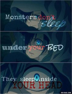 Monsters lives inside your head