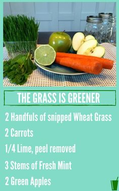 The Grass Is Greener Healthy-Juice-Recipe listed with a plate of carrots, limes, apples, and wheat grass.