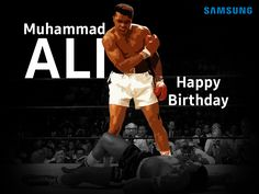 """""""Don't count the days; make the days count."""" -Muhamamd Ali  Happy Birthday to the boxing legend and thank you for being the constant source of inspiration for the world!"""