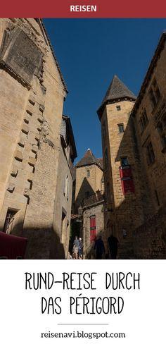 Mit dem Mietauto durch das Périgord. Wir erkundeten Aubeterre, Lascaux, Sarlat-la-Canéda und viele weitere Orte rund um die Dordogne. Lascaux, Bordeaux, Louvre, Dreams, Building, Travel, Europe, Walking Paths, Ruins