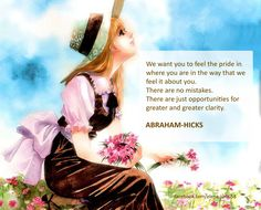 ABRAHAM-HICKS - ''There are no mistakes.''