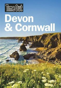 'DEVON & CORNWALL' (22 May 2012)   Edited and published by Time Out (second edition)     ✫ღ⊰n