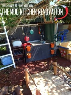 Adventures at home with Mum: Mud Kitchen Outdoor Play Renovation, – Natural Playground İdeas Outdoor Learning Spaces, Outdoor Play Areas, Outdoor Fun, Outdoor Games, Outdoor Activities, Playground Design, Playground Ideas, Outdoor Playground, Backyard Renovations