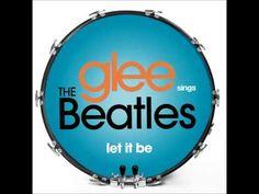 Glee - Let It Be (Full)