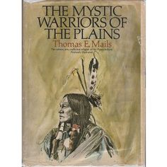 The Mystic Warriors of the Plains Out- of- Print #BOOK   #SouthDakota Specializing in the #Art of the #Lakota