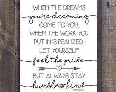 always stay humble and kind tim mcgraw by HouseOn77thSigns