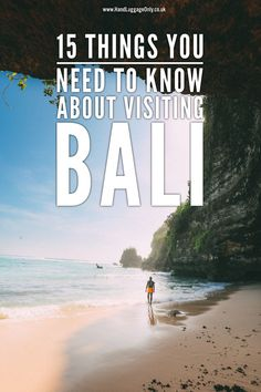 15 Things You Need To Know About Visiting Bali