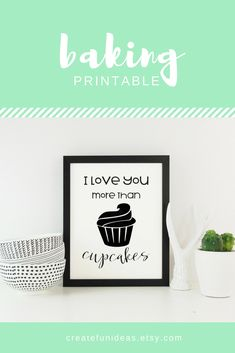 I love you more than cupcakes printable art. This minimalist black and white printable art, with a cute cupcake design, will be perfect for kitchen decor. Love You More Than, I Love You, My Love, Printable Art, Printables, Diy Kitchen Decor, Home Decor, Cute Cupcakes, Letter Board