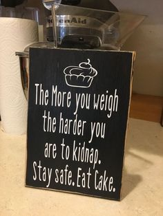 This hilarious sign says it all! These are hand painted, lightly sanded and made from new wood right here in the heartland of America, then the wording and top seal coat is applied by our expert staff #Memes #weddinghacks