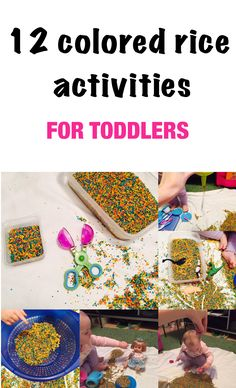 12 Colored rice activities, 12 colored rice play ideas, sensory activity, activities for one year old, montessori activities for a toddler, development promoting activities for toddlers, activities for 13 month old, activities for 14 month old, activities for 15 month old, activities for 16 month old, activities for 17 month old, activities for 18 month old, activities for a toddler, activities for one year olds, activities for two year olds