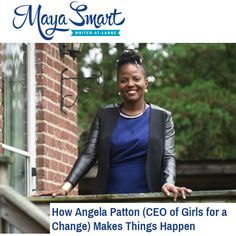 Maya Smart: How Angela Patton (CEO of Girls for a Change) Makes Things Happen! Great TIPS for Nonprofit Startups Angela Patton captured the hearts and imaginations of hundreds of thousands of online viewers with a TED talk describing an unusual (and uplifting) father-daughter dance–between incarcerated dads and their young daughters...http://mayasmart.com/angela-patton/?utm_content=buffer041d4&utm_medium=social&utm_source=twitter.com&utm_campaign=buffer