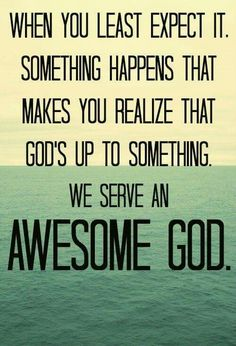 Yes, we do serve an awesome God!!! Amen!!