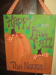Happy Fall Y'all!!! I cannot wait to paint this!