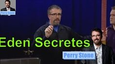 Perry Stone Prophecy Mana Fest 2016 - Message About Garden Of Eden Secretes