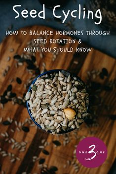 Seed Cycling for hormone balance. Learn all about seed rotation on Brain Healthy Foods, Brain Food, Healthy Life, Healthy Living, Healthy Recipes, Foods To Balance Hormones, Balance Hormones Naturally, Hormone Diet, Hormone Imbalance