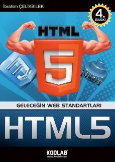 İbrahim Çelikbilek - HTML5 http://www.kodlab.com/BookDetail.aspx?ID=660