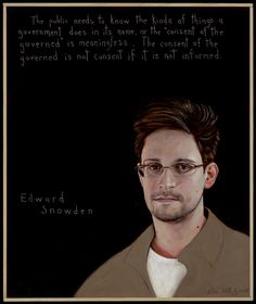 """""""The public needs to know the kinds of things a government does in its name, or the 'consent of the governed' is meaningless. . . The consent of the governed is not consent if it is not informed."""" - Edward Snowden (Portrait by Robert Shetterly / 2013 / Americans Who Tell The Truth Project) Click on the image for a high-resolution version..."""