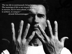 Arnold Schwarzenegger - The Meaning Of Life . Life Quotes Pictures, Inspirational Quotes Pictures, Picture Quotes, Motivational Quotes, Inspirational Movies, Photo Quotes, Positive Quotes, Arnold Schwarzenegger, Famous Quotes