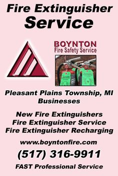 Fire Extinguisher Service Pleasant Plains Township, MI (517) 316-9911  We're Boynton Fire Safety Service.. The Main Source for Fire Protection for Michigan Businesses. Call Today!  We would love to hear from you.