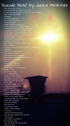 Suicide note by Janice Mirikitani...... such a sad poem :(