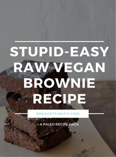 Looking for a super-easy raw dessert? Try these raw vegan brownies! They also make great brownie balls! Looking for a super-easy raw dessert? Try these raw vegan brownies! They also make great brownie balls! Raw Vegan Brownies, Raw Vegan Desserts, Healthy Vegan Snacks, Raw Vegan Recipes, Vegan Sweets, Vegan Raw, Healthy Eats, Diet Desserts, Health Desserts