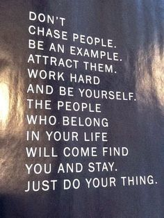 Just do your thing.