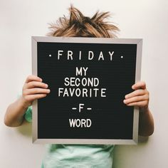 Friday * my second favorite f word x letter board, quotes és quote board. Felt Letter Board, Felt Letters, Felt Boards, Word Board, Quote Board, Message Board, The Words, Quotes To Live By, Me Quotes