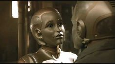 """Sucks to be you""!  Galatea from Bicentennial Man."