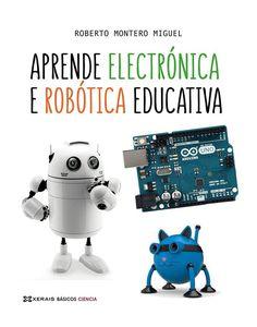Novidade: «Aprende electrónica e robótica educativa Arduino, Tapas, Ballet, Google, Products, Thoughts, Science, Libros, Libraries