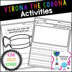 """After reading the book """"When Virona the Corona Came to Town"""" by Hailey Glynn, use these different activities with your students. This resource includes a graphic organizer, different writing templates, word search, and activities for students to decorate their own masks. These activities make a grea... Classroom Routines, Classroom Activities, Kindergarten Literacy, Teacher Created Resources, School Resources, Help Teaching, Teaching Ideas, Teacher Inspiration, Beginning Of The School Year"""