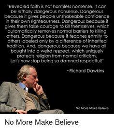 Revealed faith can be dangerous... Richard Dawkins