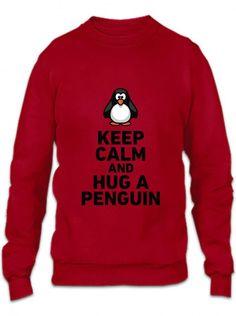 keep calm and hug a penguin funny Crewneck Sweatshirt