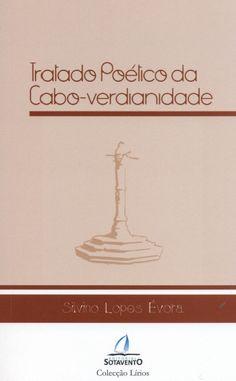 Tratado poético da cabo-verdianidade / Silvino Lopes Évora