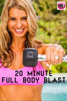 20 Minute Full Body Blast, Try This Super #Fat Loss #Workout that you can do from home with MINIMAL EQUIPMENT.
