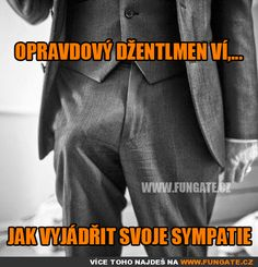 Opravdový džentlmen ví,… Sex Quotes, Male Physique, Gay, Jokes, Humor, Funny, Husky Jokes, Men's Physique, Humour