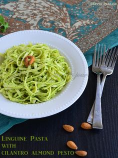 Divyas culinary journey: Linguine Pasta with Cilantro Almond Pesto