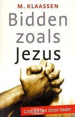 Bidden zoals Jezus