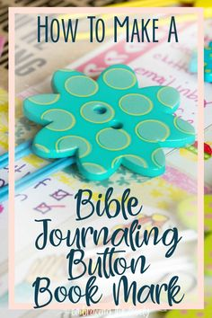 How to Make a Button Bible Journaling Bookmarks with Embracing the Lovely