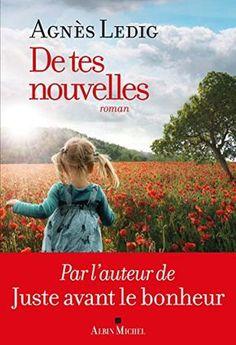 De tes nouvelles de Agnès Ledig https://www.amazon.fr/dp/2226396357/ref=cm_sw_r_pi_dp_x_ClILyb28X6EQV