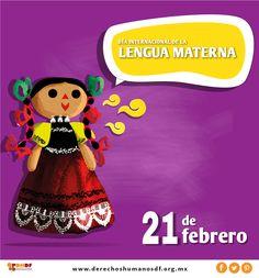 """El 21 de febrero, conmemoramos el """"Día Internacional de la Lengua Materna"""".  El uso de la #LenguaMaterna es un componente esencial de la #Educacióndecalidad, #Empoderamiento, #Todoslosdíastodoslosderechos"""