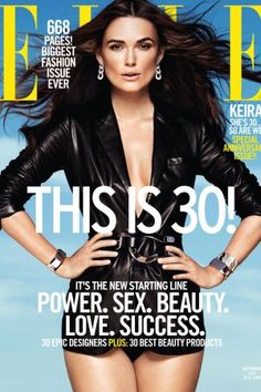 Elle Magazine features Keira Knightley on its September cover and lays out plans for its 30th anniversary this year.