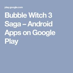 Bubble Witch 3 Saga – Android Apps on Google Play