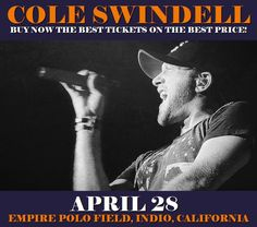 Cole Swindell in Indio at Empire Polo Field on April 28. More about this event here https://www.facebook.com/events/930498647091674/