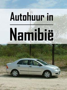 De beste huurauto voor een self-drive in Namibië