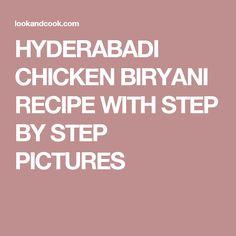 HYDERABADI CHICKEN BIRYANI RECIPE WITH STEP BY STEP PICTURES