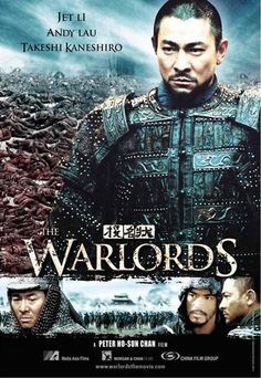The Warlords, Peter Chan's historical epic starring Jet Li, Andy Lau and Takeshi Kaneshiro has pretty much swept the board at the Hong Kong film awards, winning a total of 8 prizes. Film China, Andy Lau, Kung Fu Movies, The Warlord, Takeshi Kaneshiro, Jet Li, Blood Brothers, Martial Arts Movies, Foreign Movies