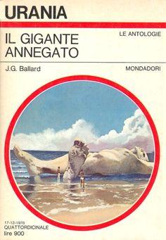 764  IL GIGANTE ANNEGATO 17/12/1978  THE TERMINAL BEACH (1964)  Copertina di  Karel Thole   J. G. BALLARD