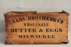 Butter & Eggs wood crate. Vintage Wood Crates, Wooden Crate Boxes, Vintage Box, Wood Boxes, Stencil Wood, Egg Crates, Wood Trunk, Shipping Crates, Fruit Box