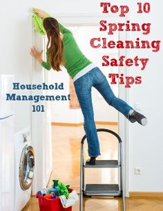 Top 10 spring cleaning safety tips {on Household Management 101}